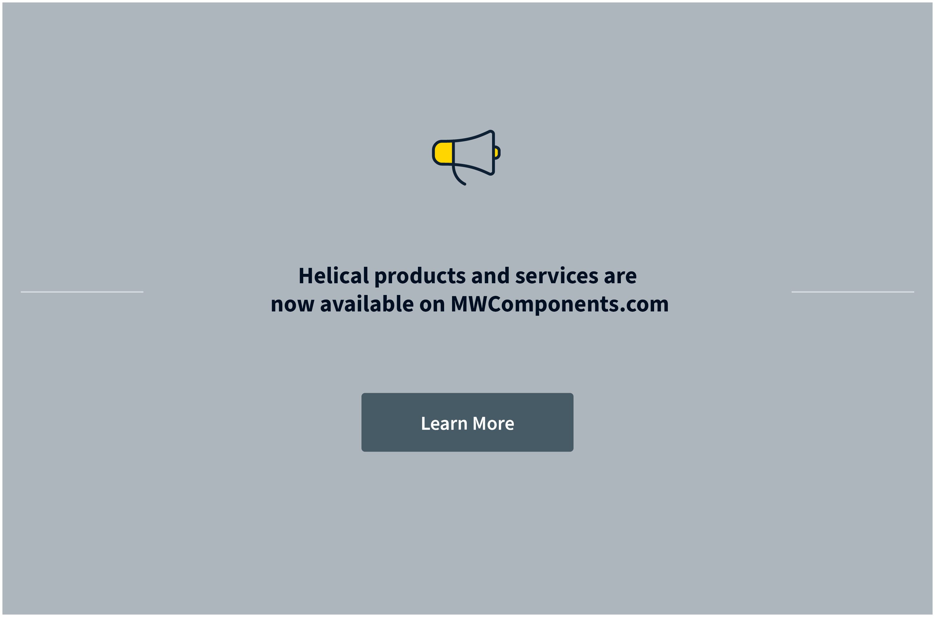 Helical Products is now part of MW Components