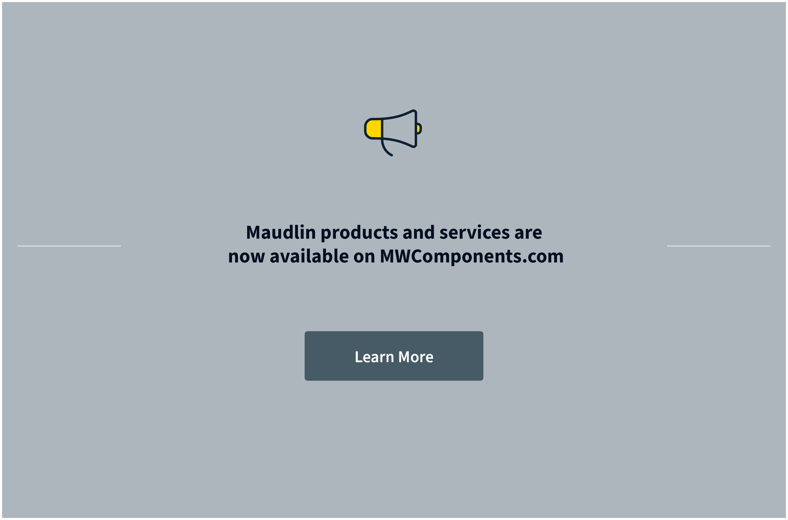 Maudlin Products is now a part of MW Components